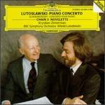 Lutoslawski: Piano Concerto; Chain 3; Novelette