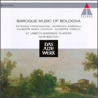 Baroque Music of Bologna - St. James Baroque Players; Ivor Bolton (conductor)