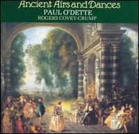 Ancient Airs & Dances - Christel Thielmann (bass viol); John Holloway (violin); Nigel North (bass lute); Paul O'Dette (lute);...