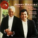 Jerry Hadley: the Age of Bel Canto