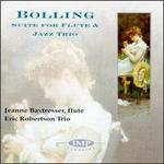 Bolling:Suite For Flute and Jazz Trio