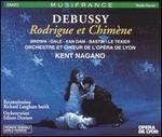 Debussy: Rodrigue et Chim�ne