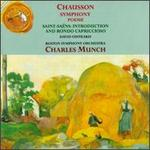 Ernest Chausson: Symphony; Poeme; Camille Saint-Sa?ns: Introduction and Rondo Capriccioso