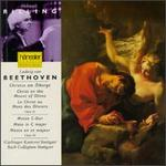 Beethoven: Christ on the Mount of Olives, Op. 85; Mass in C major, Op. 86