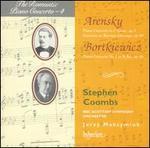 Arensky: Piano Concerto, Op. 2; Fantasia, Op. 48; Bortkiewicz: Piano Concerto No. 1, Op. 16