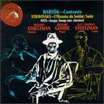Bela Bart�k: Contrasts; Igor Stravinsky: L'Histoire du Soldat Suite; Charles Ives: Largo; Songs