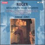 Reger: B�cklin Suite; Hiller Variations