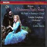 Britten-a Midsummer Night's Dream / McNair, Asawa, Lloyd, Bostridge, Ainsley, Summers, Watson, Sir Colin Davis