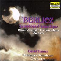 Hector Berlioz: Symphonie Fantastique - Baltimore Symphony Orchestra; David Zinman (conductor)