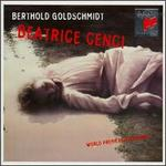 Berthold Goldschmidt: Beatrice Cenci