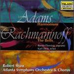 John Adams: Harmonium; Rachmaninov: The Bells