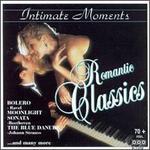 Romantic Classics: Intimate Moments