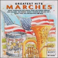 Marches: Greatest Hits - Crispian Steele-Perkins (trumpet); Eastman Wind Ensemble; Edward Carroll (trumpet); Harmony Military Band;...