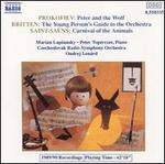 Prokofiev: Peter and the Wolf; Saint-Sadns: Carnaval of the Animals; Britten: Young Person's Guide to the Orchestra