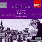 Strauss: Don Quixote; Wagner: TannhSuser; Die Meistersinger Von Nnrnberg