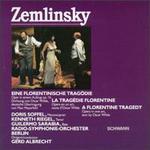 Zemlinsky: a Florentine Tragedy [Audio Cd] Alexander Zemlinsky; Gerd Albrecht; Berlin Radio Symphony; Doris Soffel; Kenneth Riegel and Guilermo Sarabia