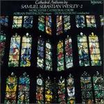 Cathedral Anthems by Samuel Sebastian Wesley, Vol. 2