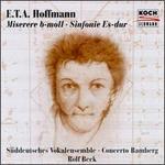 E.T.a. Hoffmann: Miserere in B Flat Minor / Symphony in E Flat Major