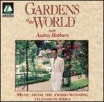 """Music from """"Gardens of the World With Audrey Hepburn"""""""