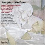 Vaughan Williams: Dona Nobis Pacem; Four Hymns; Toward The Unknown Region; O Clap Your Hands; Lord, Thou Hast Been Ou