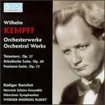 Wilhelm Kempff: Orchesterwerke