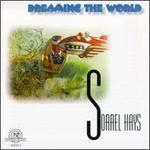 Sorrel Hays: Dreaming The World