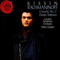 Rachmaninoff: Concerto No. 2; Etudes-Tableaux - Evgeny Kissin (piano); London Symphony Orchestra; Valery Gergiev (conductor)