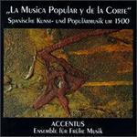 Accentus - La Musica Popular y de la Corte