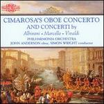 Cimarosa's Oboe Concerto; Concerti by Albinoni, Marcello & Vivaldi