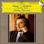 Chopin: 4 Ballades; Barcarolle, Op. 60; Fantasie in F