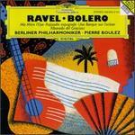 Ravel: Bolero; Ma MFre l'Oye; Rapsodie espagnole