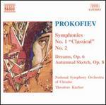 """Prokofiev: Symphonies No. 1 """"Classical"""" and No. 2; Dreams, Op. 6; Autumnal"""