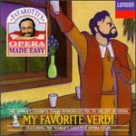 Pavarotti's Opera Made Easy: My Favorite Verdi
