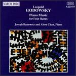 Leopold Godowsky: Piano Music for Four Hands
