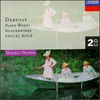 Debussy: Piano Works - Pascal Rog� (piano)