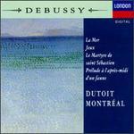 Debussy: La Mer/Jeux/Le martyre de Saint Sebastian/Prelude a l'apres-midi d'un faune