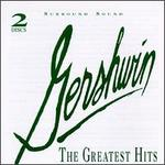 Gershwin: The Greatest Hits