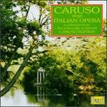 Caruso Sings Italian Opera