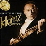 Selections from The Heifetz Collection