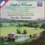 "Vaughan Williams: Tallis Fantasia/Fantasia on Greensleeves/the Lark Ascending/Variants of ""Dives and Lazarus"""