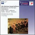 The Glorious Sound of Brass: Renaissance & Baroque Masterpieces