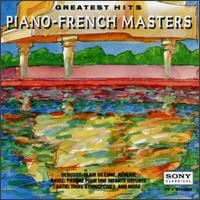 Piano French Masters Greatest Hits - Gaby Casadesus (piano); Paul Crossley (piano); Philippe Entremont (piano); Riri Shimada (piano); Robert Casadesus (piano)