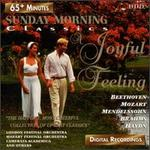 Sunday Morning Classics-A Joyful Feeling