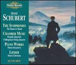 Schubert: The Symphonies; Chamber Music; Piano Works; Lieder