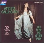 Amelita Galli-Curci: Lo! Here the Gentle Lark