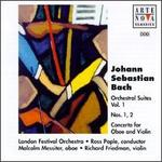 Bach: Orchestral Suites Nos.1 & 2; Concerto for Oboe and Violin