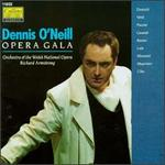 Dennis O'Neill-Opera Gala