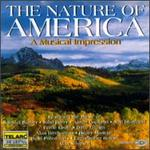 The Nature Of America - A Musical Impression