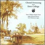 Choral Evensong From Eton College