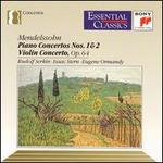 Mendelssohn: Piano Concertos Nos. 1 & 2; Violin Concerto, Op. 64